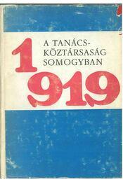 A Tanácsköztársaság Somogyban - Kanyar József - Régikönyvek