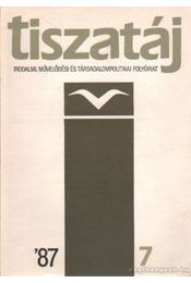 Tiszatáj 1987/7 - Kaposi Márton - Régikönyvek