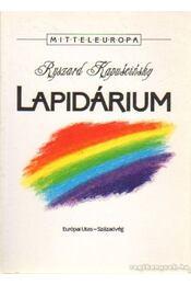Lapidárium - RYSZARD KAPUSCINSKI - Régikönyvek