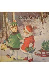 Karácsony régi képeslapokon - Rapcsányi László - Régikönyvek