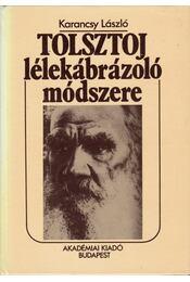 Tolsztoj lélekábrázoló módszere - Karancsy László - Régikönyvek