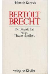 Bertold Brecht - Karasek, Hellmuth - Régikönyvek