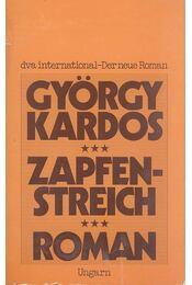 Zapfenstreich - Kardos György - Régikönyvek