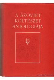 A szovjet költészet antológiája - Kardos László - Régikönyvek