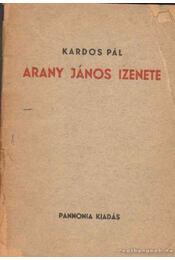 Arany János izenete - Kardos Pál - Régikönyvek