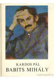 Babits Mihály - Kardos Pál - Régikönyvek