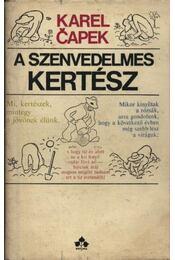 A szenvedelmes kertész - Karel Capek - Régikönyvek