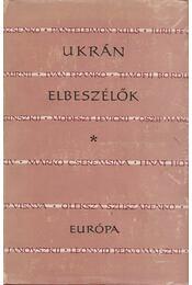 Ukrán elbeszélők - Karig Sára (szerk.) - Régikönyvek