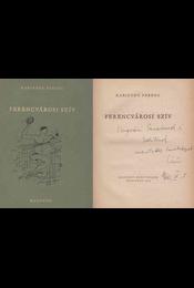 Ferencvárosi szív (dedikált) - Karinthy Ferenc - Régikönyvek