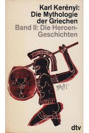 Die Mythologie der Griechen Band II. - Karl Kerényi - Régikönyvek
