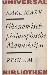 Ökonomisch-philosophische Manuskripte - Karl Marx - Régikönyvek