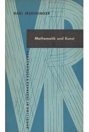 Mathematika und Kunst - Karl Menninger - Régikönyvek