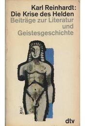 Die Krise des Helden - Karl Reinhardt - Régikönyvek