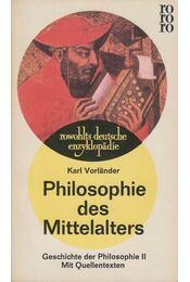 Philosophie des Mittelalters - Karl Vorländer - Régikönyvek