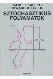 Sztochasztikus folyamatok - Karlin, Samuel, Taylor, Howard M. - Régikönyvek