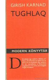 Tughlaq - Karnad, Girish - Régikönyvek