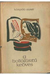 A hollófürtű kedves - Kárpáti Aurél - Régikönyvek