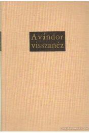 A vándor visszanéz - Kárpáti Aurél - Régikönyvek