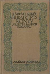 Budai képes könyv - Kárpáti Aurél - Régikönyvek