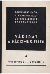 Vádirat a nácizmus ellen 3. - Karsai Elek - Régikönyvek