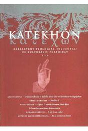 Katekhón 3. - Régikönyvek