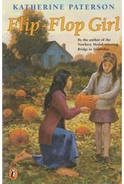 Flip-Flop Girl - Katherine Paterson - Régikönyvek