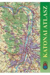 Katonai atlasz - Szabó Gyula, Buga László - Régikönyvek
