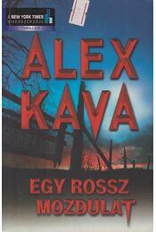 Egy rossz mozdulat - Kava, Alex - Régikönyvek