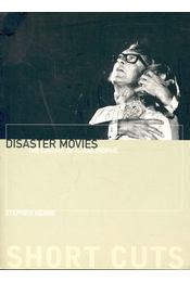 Disaster Movies – The Cinema of Catastrophe - KEANE, STEPHEN - Régikönyvek