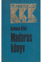 Madaras könyv - Kelemen Attila - Régikönyvek
