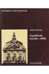 Kastélyok, kúriák, villák - Kelényi György - Régikönyvek