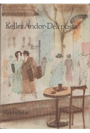 Déli posta - Kellér Andor - Régikönyvek
