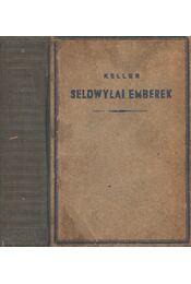 Seldwylai emberek - Keller, Gottfried - Régikönyvek