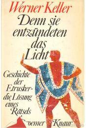 Denn sie entzündeten das Licht - Keller, Werner - Régikönyvek