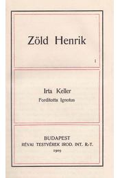 Zöld Henrik I-II. - Keller - Régikönyvek
