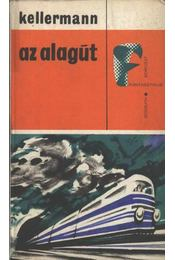 Az alagút - Kellermann, Bernhard - Régikönyvek