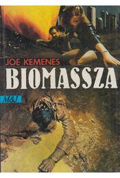 Biomassza - Kemenes, Joe - Régikönyvek