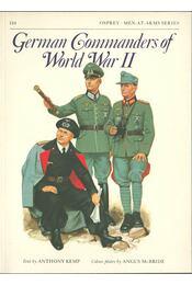 German Commanders of World War II - Kemp, Anthony - Régikönyvek