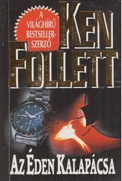 Az Éden Kalapácsa - Ken Follett - Régikönyvek