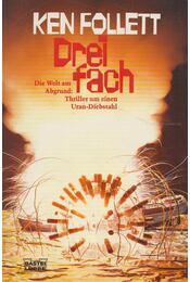 Dreifach - Ken Follett - Régikönyvek