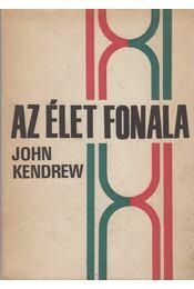 Az élet fonala - Kendrew, John C. - Régikönyvek
