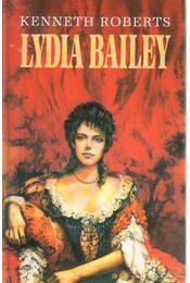 Lydia Bailey - Kenneth Roberts - Régikönyvek