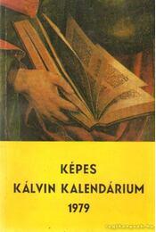 Képes Kálvin Kalendárium 1979. - Régikönyvek
