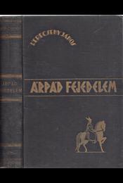 Árpád fejedelem - Kerecseny János - Régikönyvek