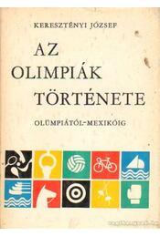 Az olimpiák története - Keresztényi József - Régikönyvek