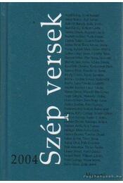 Szép versek 2004 - Keresztury Tibor - Régikönyvek