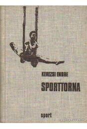 Sporttorna - Kerezsi Endre - Régikönyvek