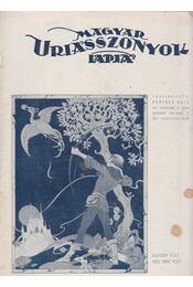 Magyar Uriasszonyok Lapja 1936. XIII. évf. 8. szám - Kertész Béla - Régikönyvek