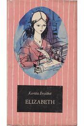 Elizabeth - Kertész Erzsébet - Régikönyvek