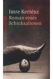 Roman eines Schicksallosen - Kertész Imre - Régikönyvek